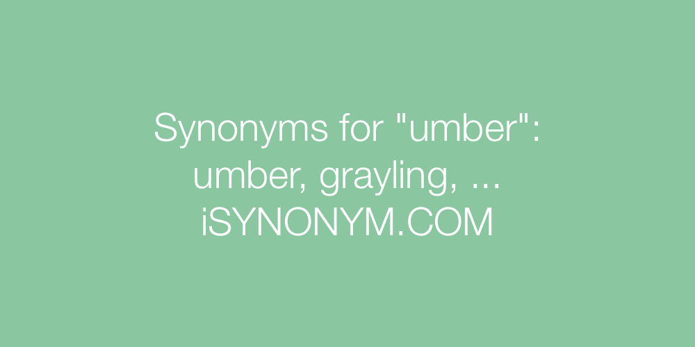 Synonyms umber