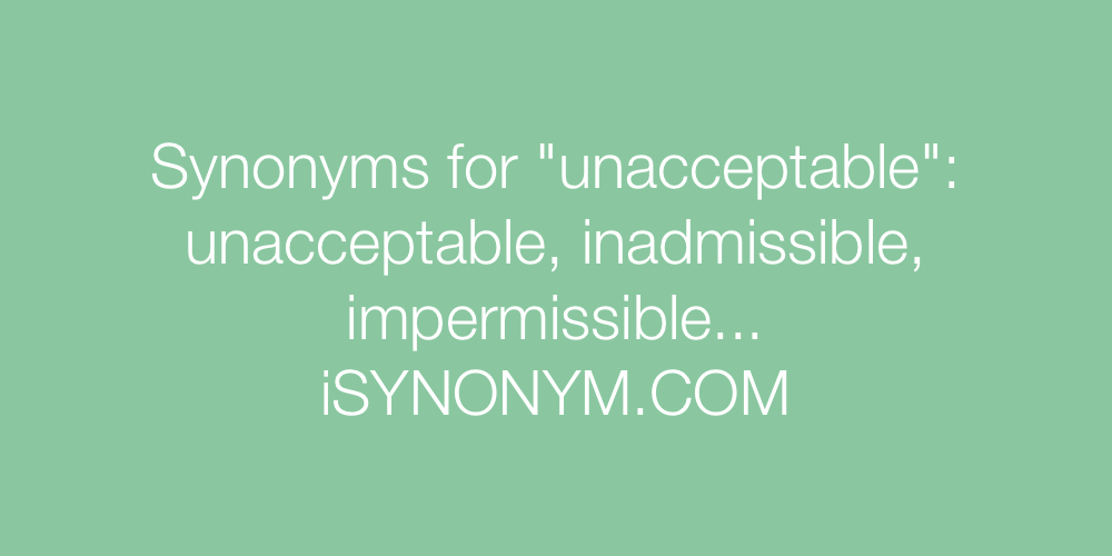 Synonyms unacceptable