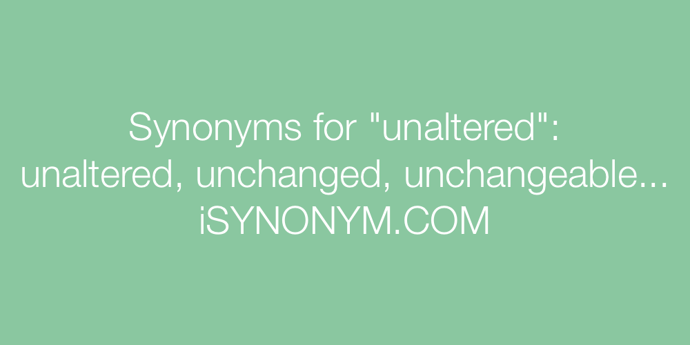 Synonyms unaltered