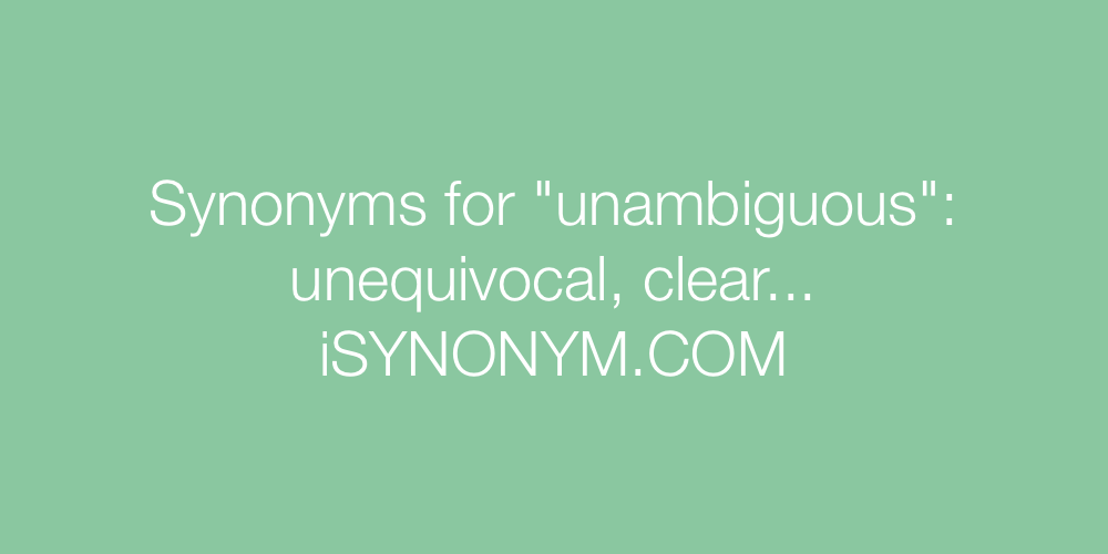 Synonyms unambiguous