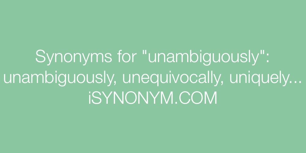 Synonyms unambiguously