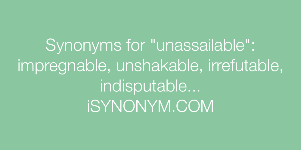 Synonyms unassailable