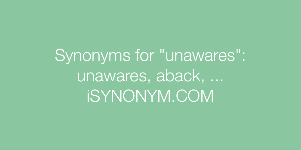 Synonyms unawares