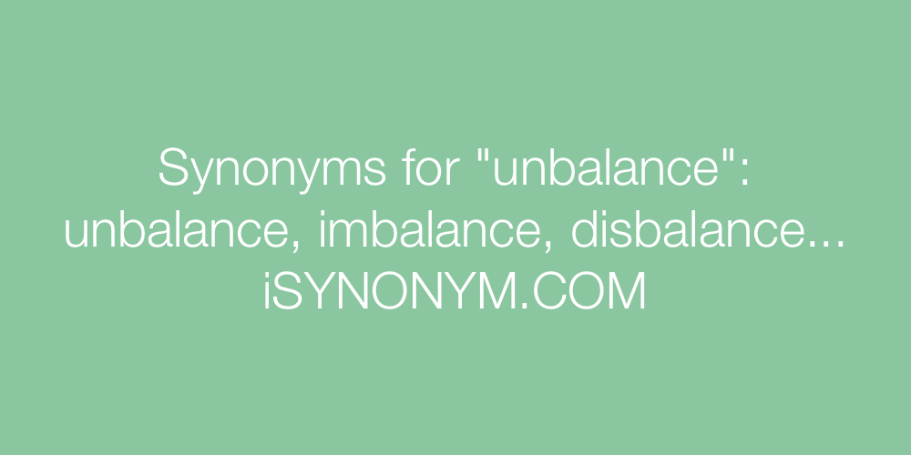 Synonyms unbalance
