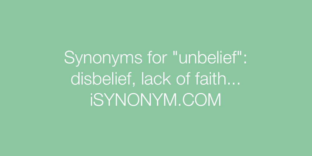 Synonyms unbelief