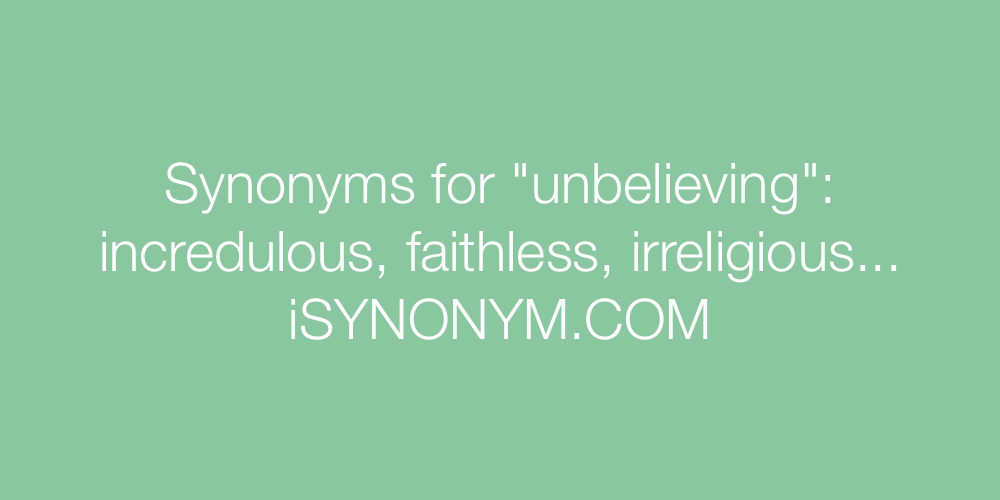 Synonyms unbelieving