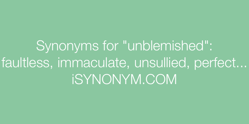 Synonyms unblemished