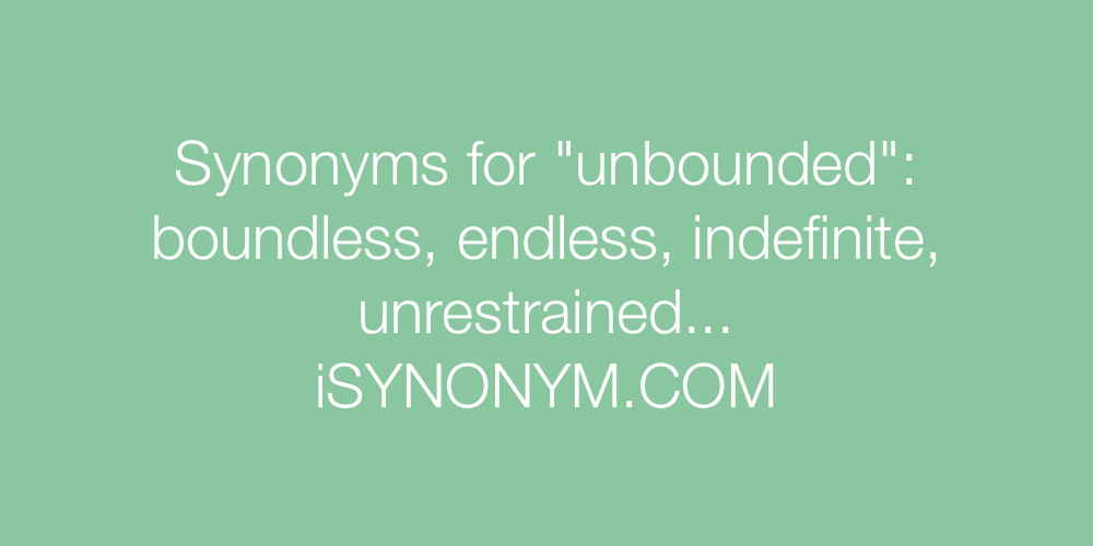 Synonyms unbounded