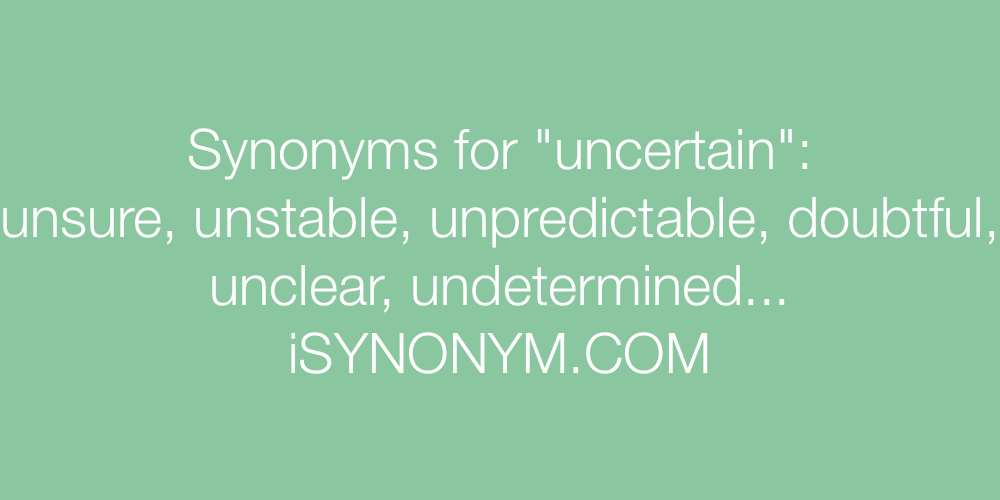 Synonyms uncertain