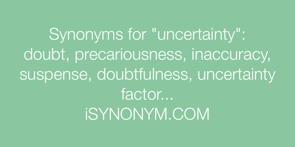 Synonyms uncertainty