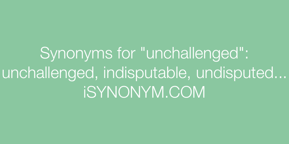 Synonyms unchallenged