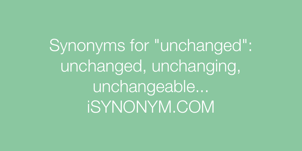 Synonyms unchanged