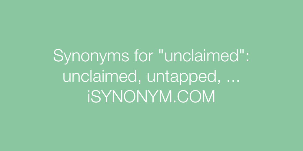 Synonyms unclaimed