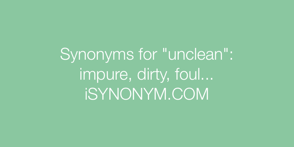 Synonyms unclean