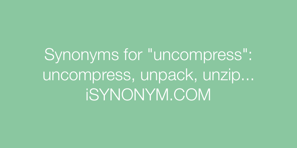 Synonyms uncompress
