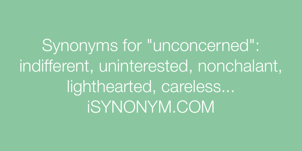 Synonyms unconcerned