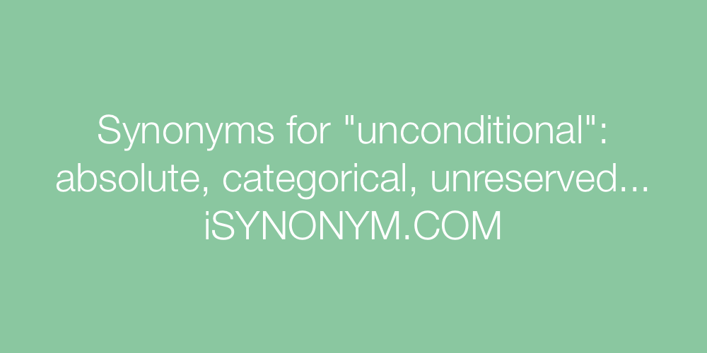 Synonyms unconditional
