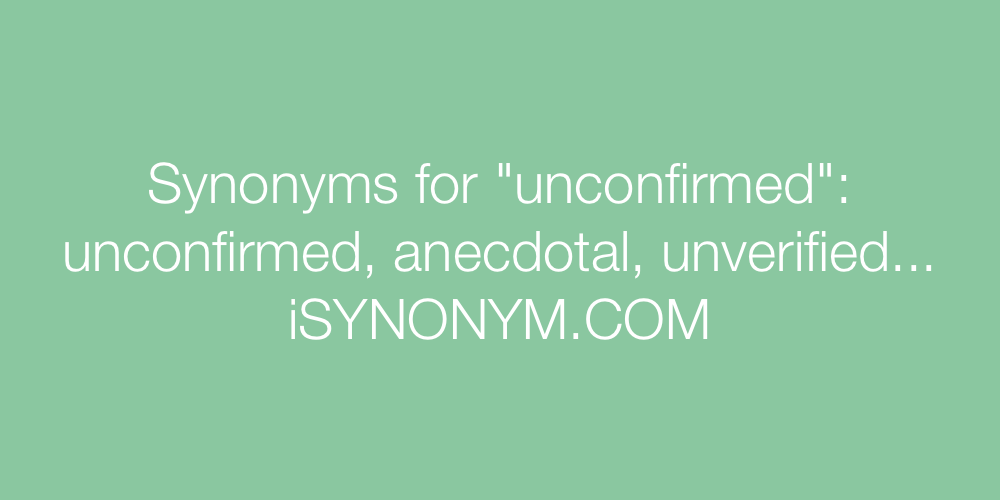 Synonyms unconfirmed
