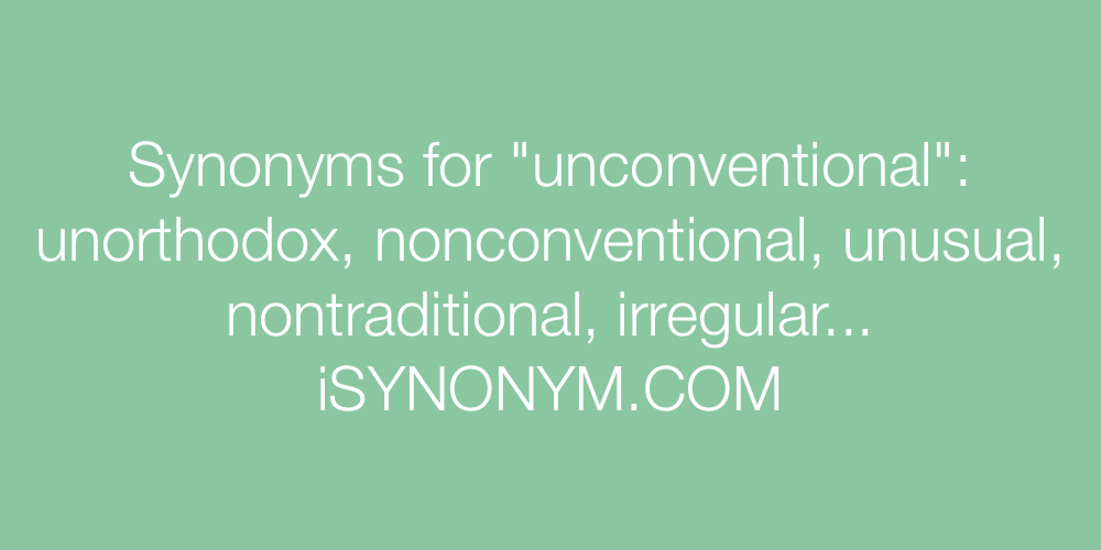 Synonyms unconventional