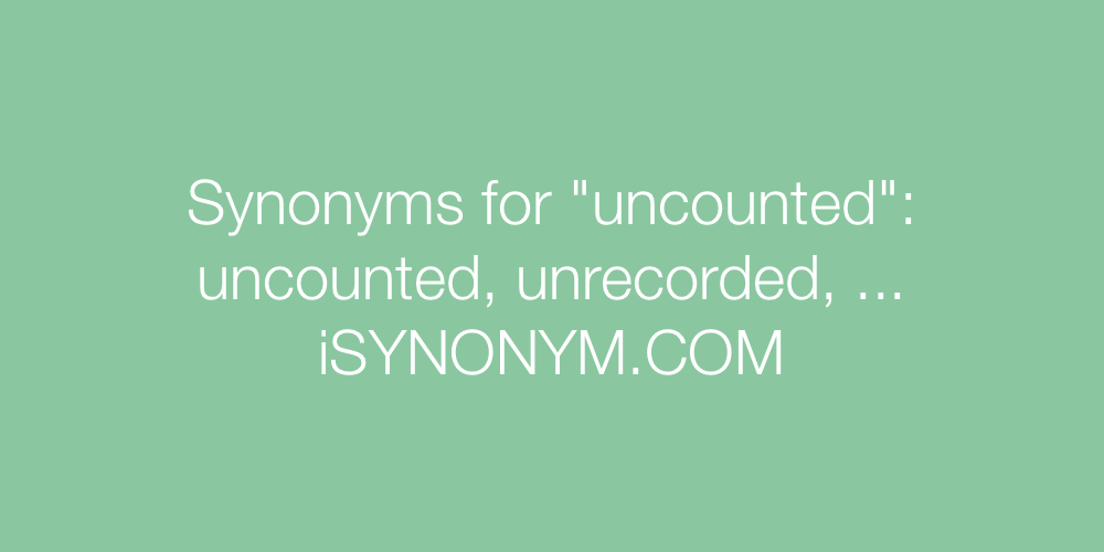 Synonyms uncounted