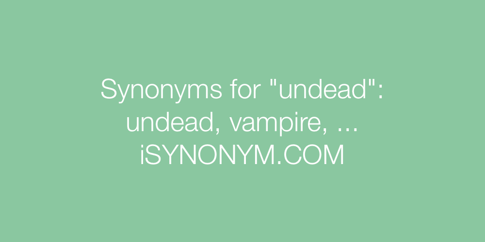 Synonyms undead
