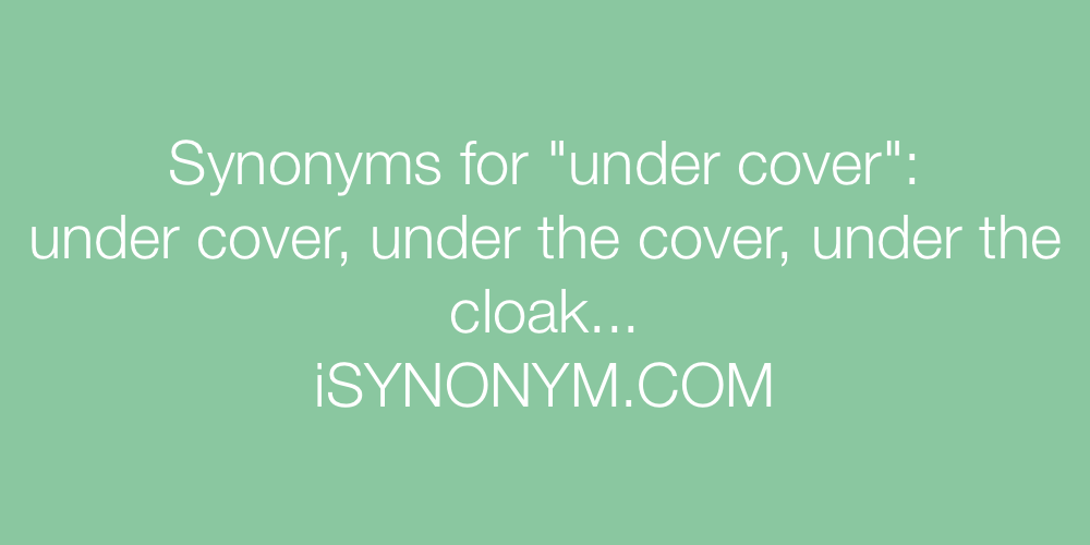 Synonyms under cover