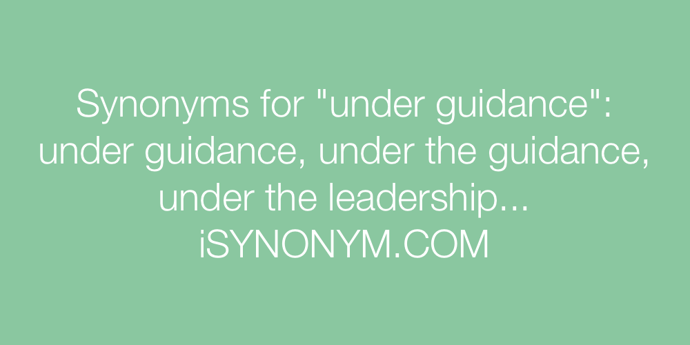 Synonyms under guidance