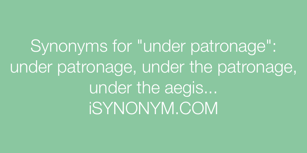 Synonyms under patronage