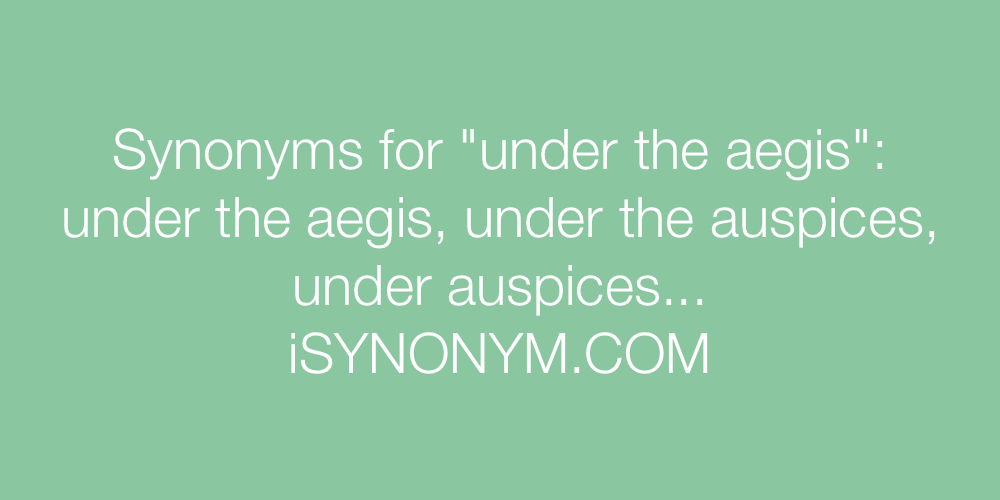 Synonyms under the aegis
