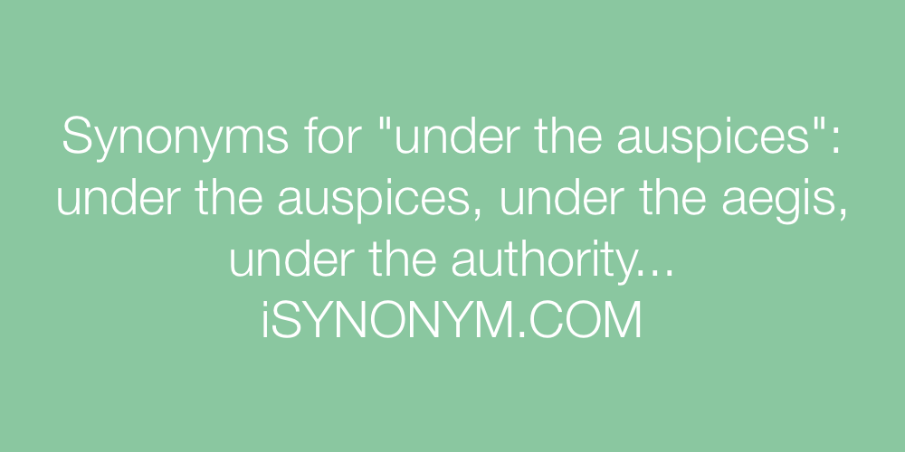 Synonyms under the auspices