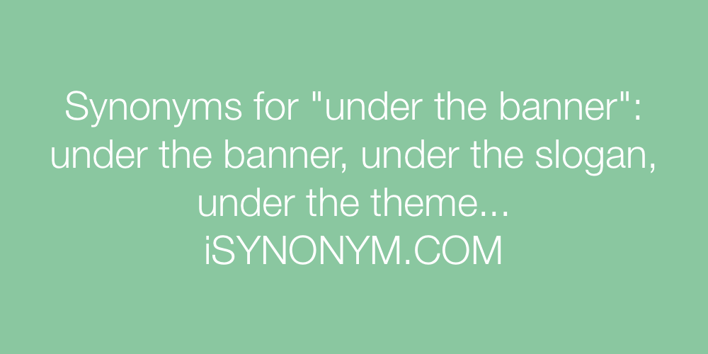 Synonyms under the banner
