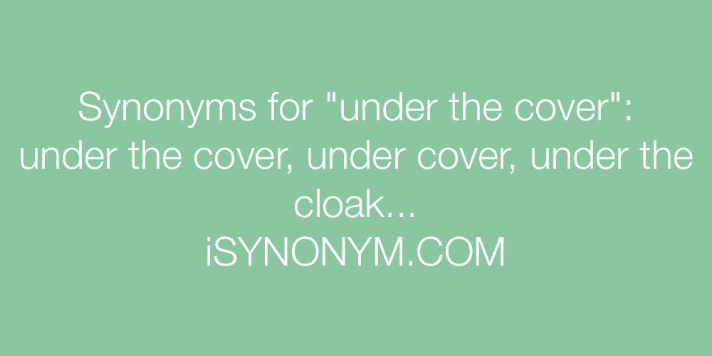 Synonyms under the cover