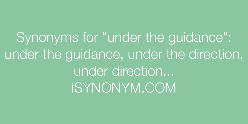 Synonyms under the guidance