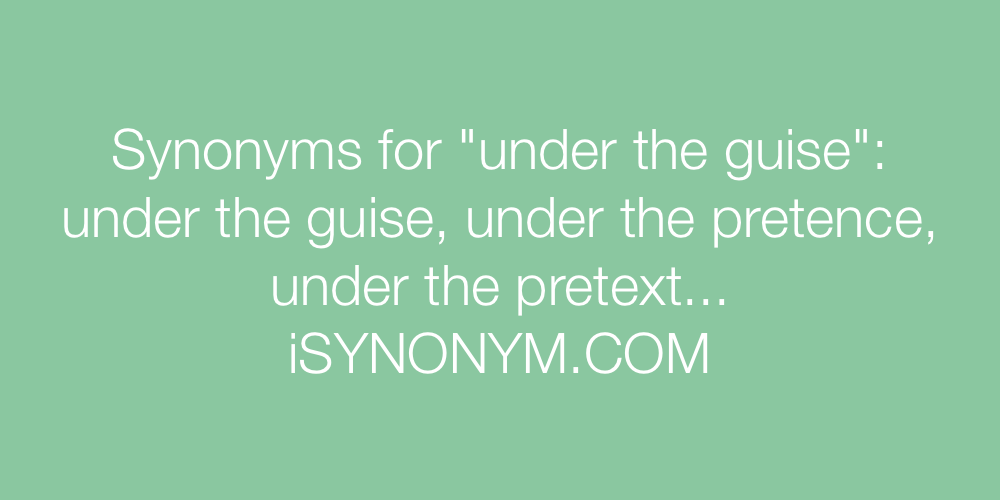 Synonyms under the guise