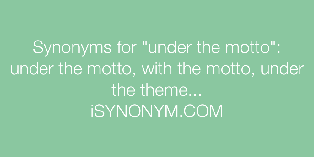 Synonyms under the motto