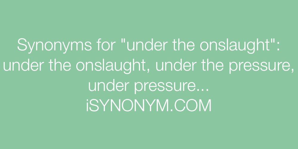 Synonyms under the onslaught