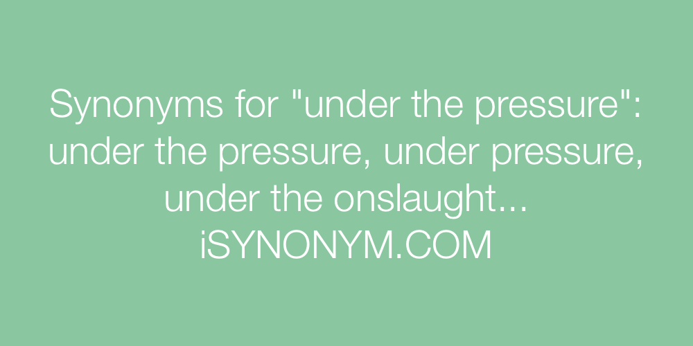 Synonyms under the pressure