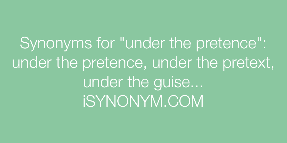 Synonyms under the pretence