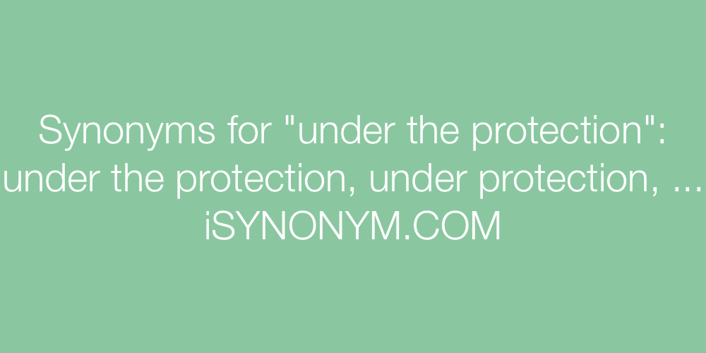Synonyms under the protection