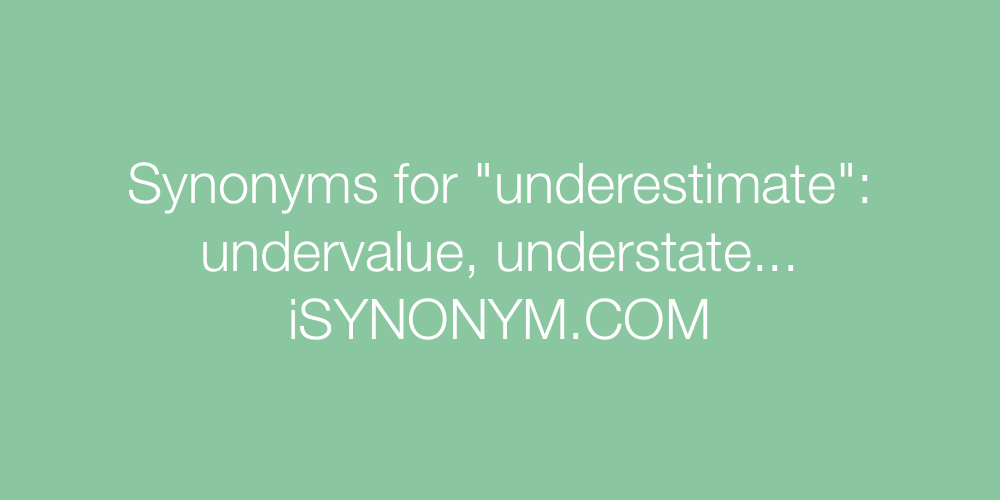Synonyms underestimate