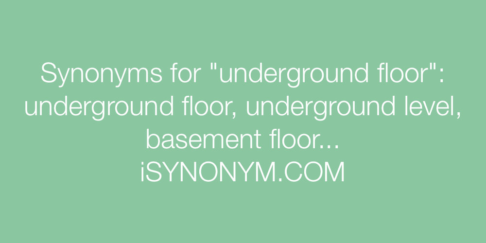 Synonyms underground floor