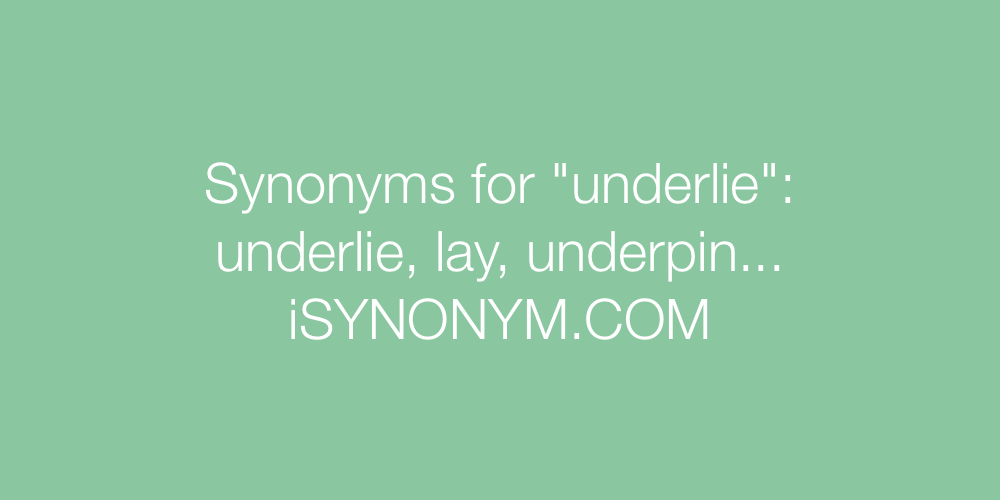 Synonyms underlie