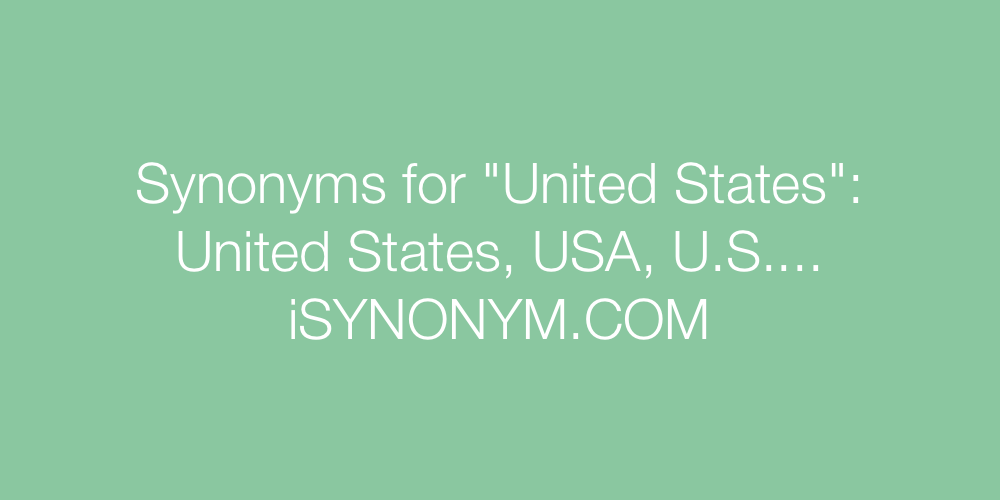 Synonyms United States