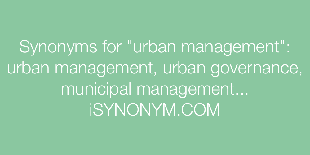 Synonyms urban management