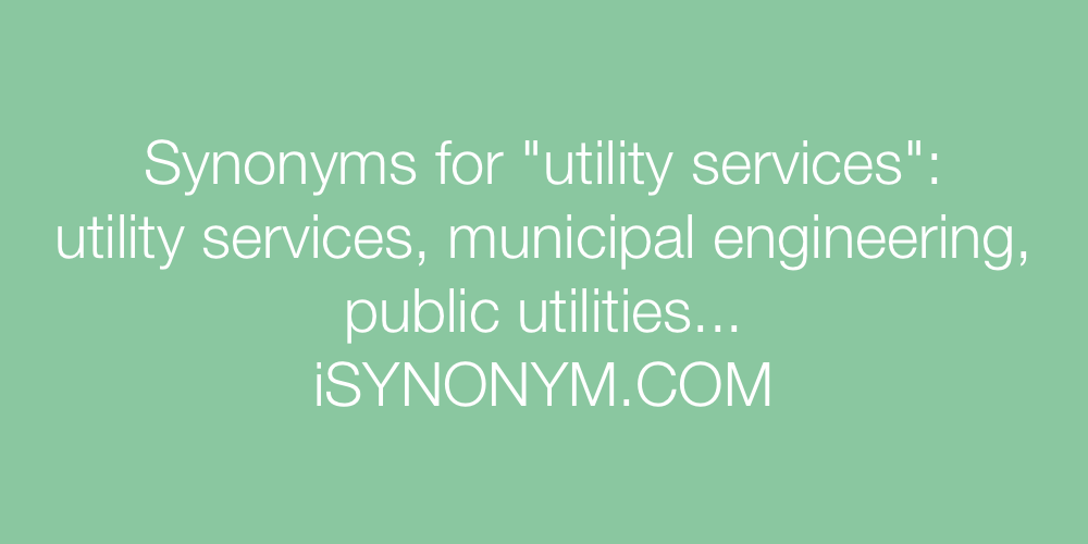 Synonyms utility services