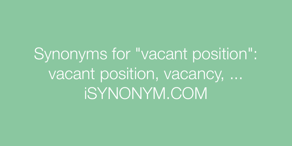 Synonyms vacant position