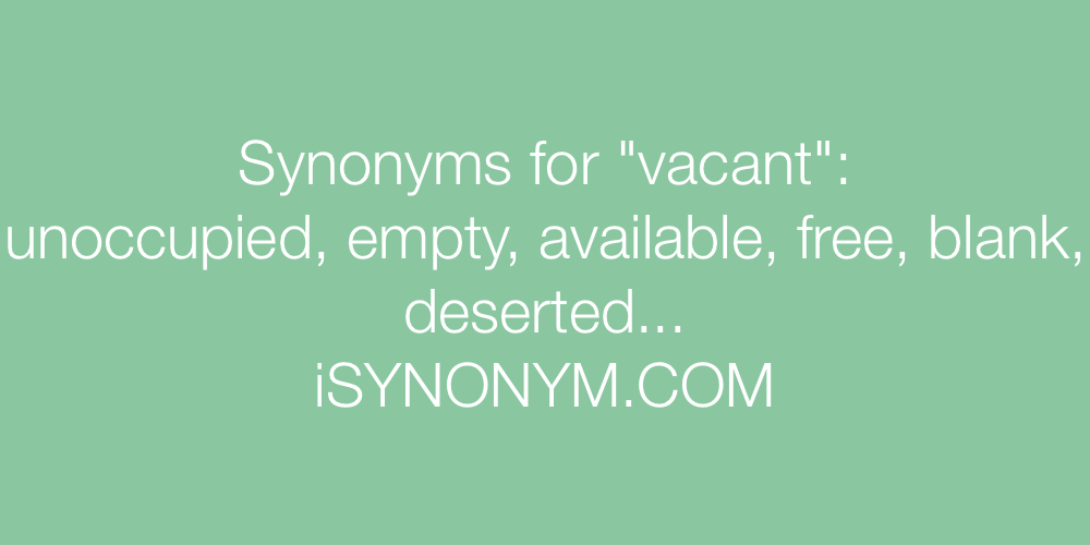 Synonyms vacant