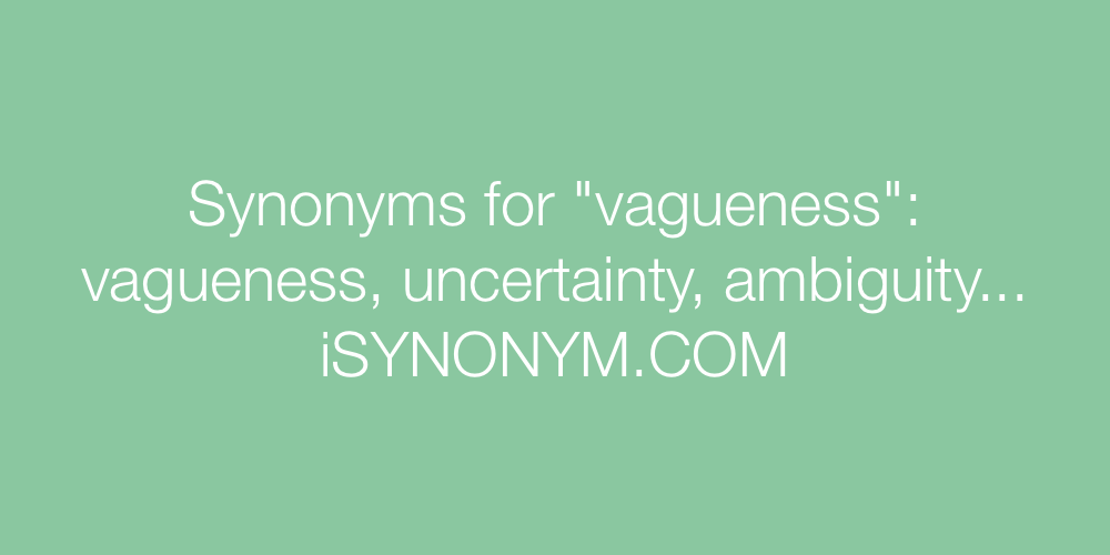 Synonyms vagueness