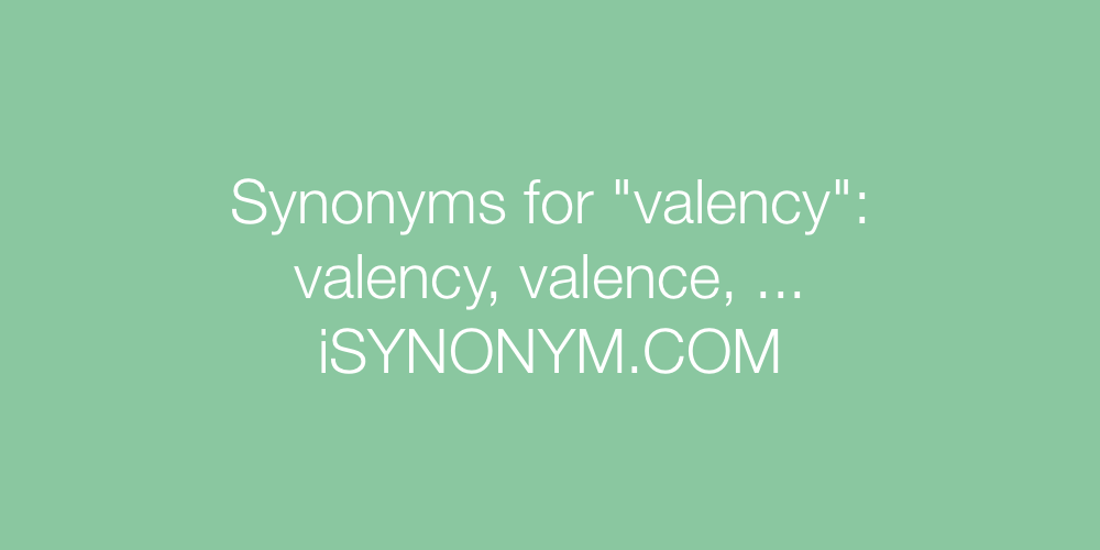 Synonyms valency