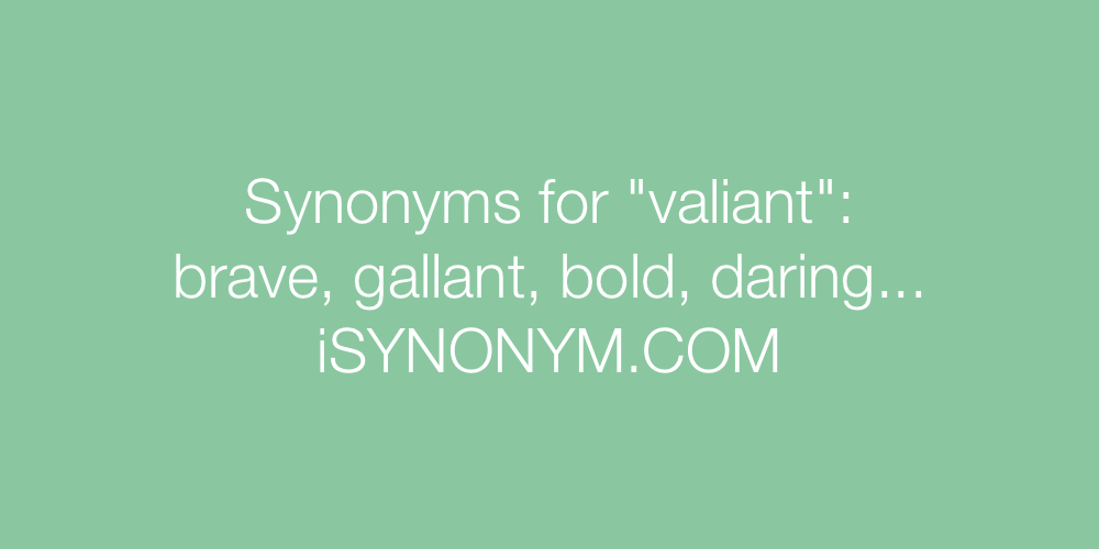 Synonyms valiant